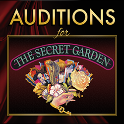Auditions for The Secret Garden