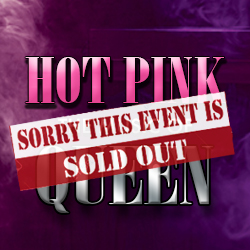 Hot Pink - The Music of QUEEN [SOLD OUT]